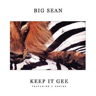 Big Sean Keep It Gee Lyrics